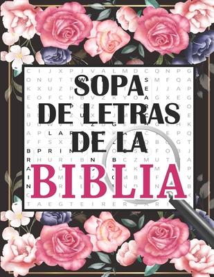 Sopa de Letras de la Biblia: en Espanol Letra Grande Para adultos +100 Rompecabezas - 1500 Palabras + solución Cover Image