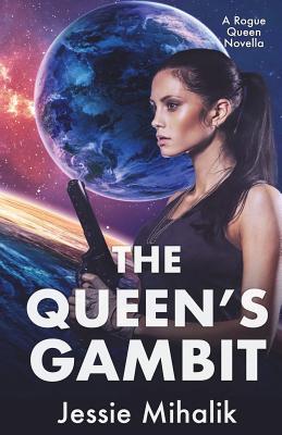 The Queen's Gambit: (Rogue Queen Book 1) Cover Image