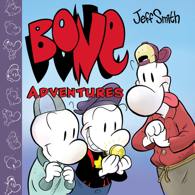 BONE Adventures (Combined volume) Cover Image