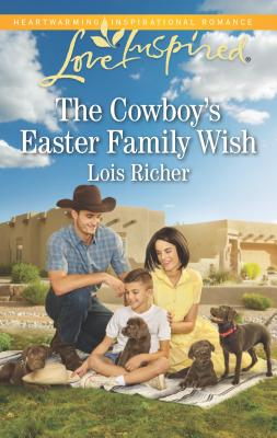 The Cowboy's Easter Family Wish (Wranglers Ranch) Cover Image