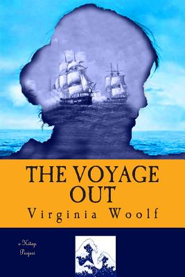The Voyage Out: [complete & Illustrated] Cover Image