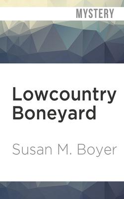 Lowcountry Boneyard (Liz Talbot Mystery #3) Cover Image