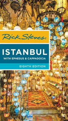 Rick Steves Istanbul: With Ephesus & Cappadocia Cover Image