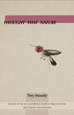Thought That Nature (Kathryn A. Morton Prize in Poetry) Cover Image