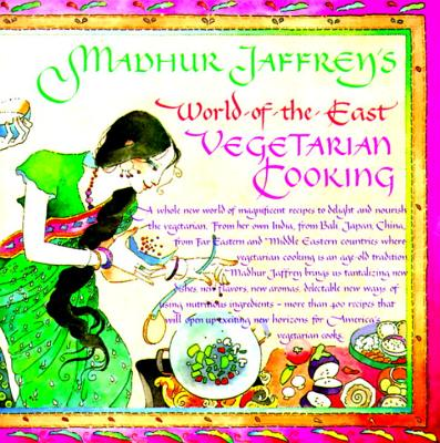 Madhur Jaffrey's World-Of-The-East Vegetarian Cooking Cover