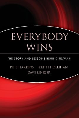 Everybody Wins: The Story and Lessons Behind Re/Max Cover Image