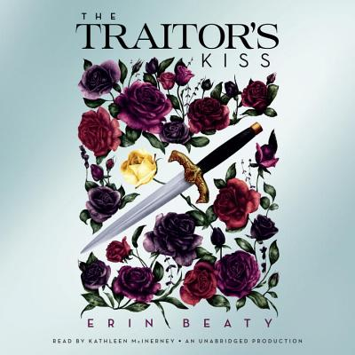 The Traitor's Kiss (Traitor's Trilogy #1) Cover Image