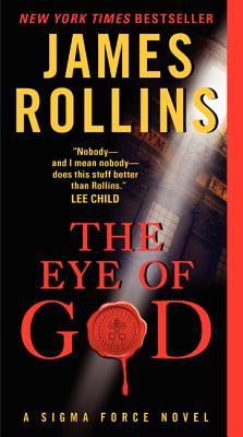 The Eye of God: A Sigma Force Novel (Sigma Force Novels #8) Cover Image