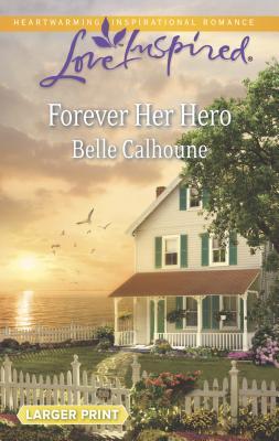 Forever Her Hero Cover