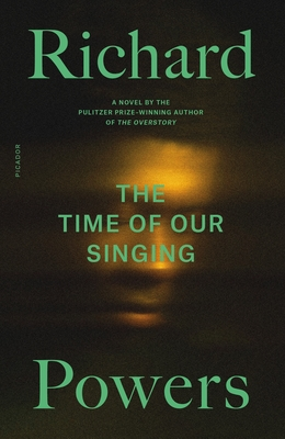 The Time of Our Singing: A Novel Cover Image