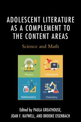 Adolescent Literature as a Complement to the Content Areas: Science and Math Cover Image