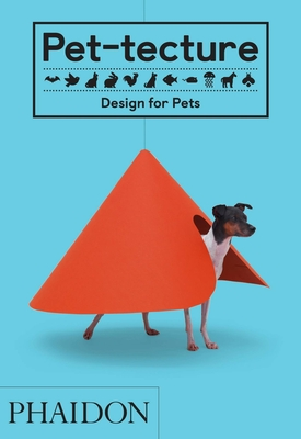 Pet-tecture: Design for Pets Cover Image