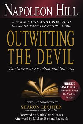 Outwitting the Devil: The Secret to Freedom and Success Cover Image