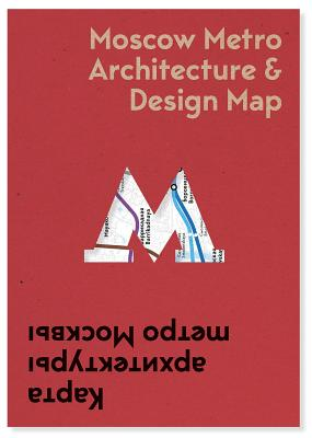 Moscow Metro Architecture & Design Map Cover Image