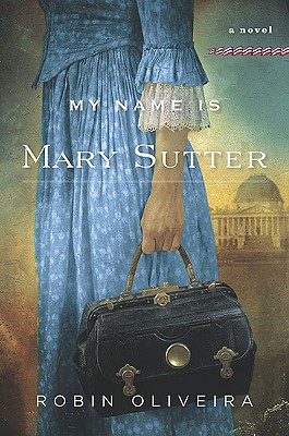 My Name Is Mary Sutter Cover