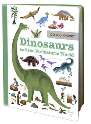 Do You Know?: Dinosaurs and the Prehistoric World Cover Image