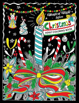Adults Coloring Book: Magical Night before Christmas Fun and Relaxing Designs Cover Image