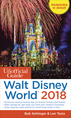 The Unofficial Guide to Walt Disney World 2018 (Unofficial Guides) Cover Image
