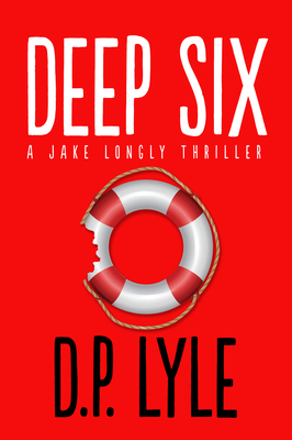 Deep Six: A Novel Cover Image