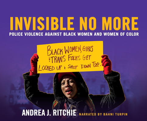 Invisible No More: Police Violence Against Black Women and Women of Color Cover Image