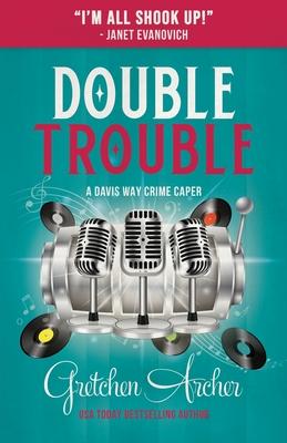 Double Trouble (Davis Way Crime Caper #9) Cover Image