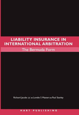 Liability Insurance in International Arbitration: The Bermuda Form Cover Image