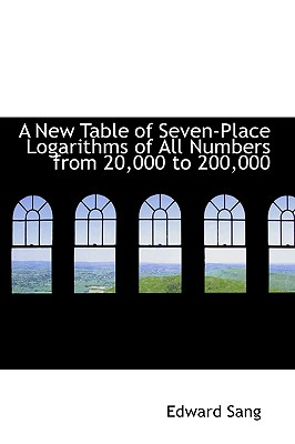 Cover for A New Table of Seven-Place Logarithms of All Numbers from 20,000 to 200,000