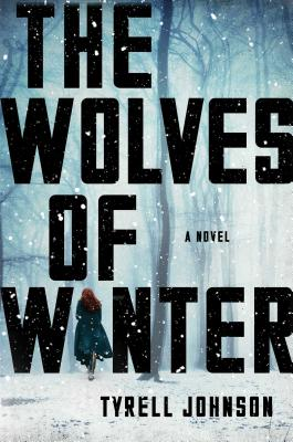 The Wolves of Winter: A Novel Cover Image