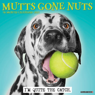 Mutts Gone Nuts 2021 Wall Calendar Cover Image