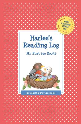Harlee's Reading Log: My First 200 Books (Gatst) (Grow a Thousand Stories Tall) Cover Image