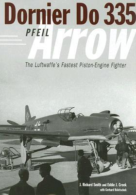 Dornier Do335 Pfeil (Arrow): The Luftwaffe's Fastest Piston-Engine Fighter Cover Image