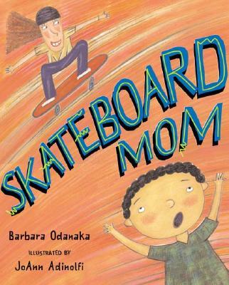 Skateboard Mom Cover