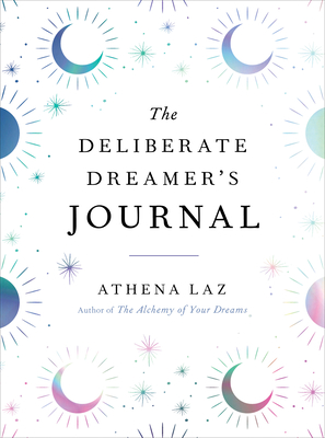 Cover for The Deliberate Dreamer's Journal