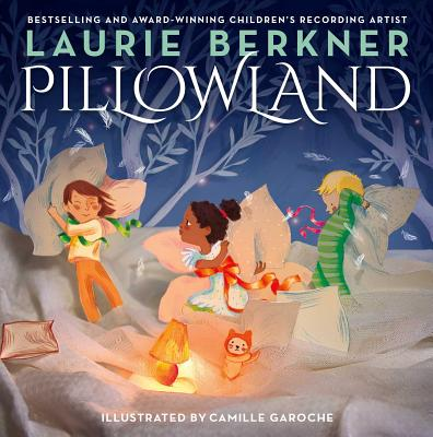 Pillowland by Laurie Berkner
