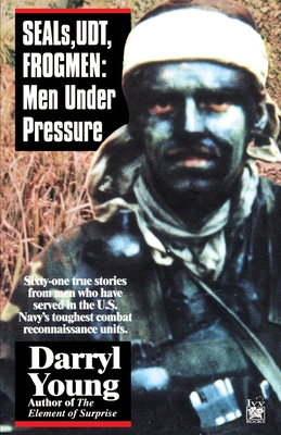 Seals, Udt, Frogmen: Men Under Pressure Cover Image