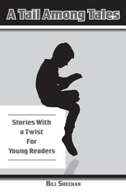 A Tail Among Tales, Tales With A Twist For Young Readers Cover Image