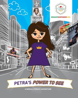 Petra's Power to See: A Media Literacy Adventure Cover Image