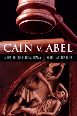 Cain v. Abel: A Jewish Courtroom Drama Cover Image