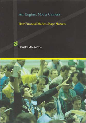 An Engine, Not a Camera: How Financial Models Shape Markets (Inside Technology) Cover Image