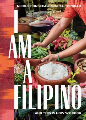 I Am a Filipino: And This Is How We Cook Cover Image