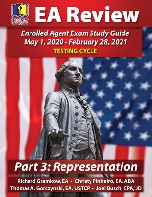 PassKey Learning Systems EA Review Part 3 Representation: Enrolled Agent Study Guide: May 1, 2020-February 28, 2021 Testing Cycle Cover Image