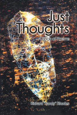 Just Thoughts: A Book of Poems cover