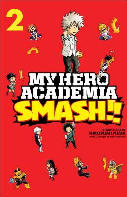 My Hero Academia: Smash!!, Vol. 2 Cover Image