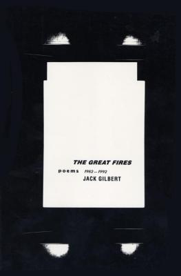 The Great Fires: Poems, 1982-1992 Cover Image