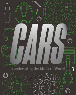 Cars: Accelerating the Modern World Cover Image