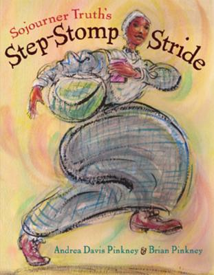 Sojourner Truth's Step-Stomp Stride Cover
