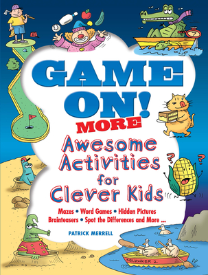 Game On! More Awesome Activities for Clever Kids (Dover Children's Activity Books) Cover Image