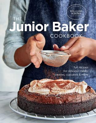 Junior Baker: Fun Recipes for Delicious Cakes, Cookies, Cupcakes & More Cover Image
