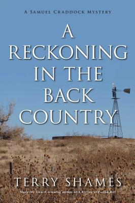 A Reckoning in the Back Country: A Samuel Craddock Mystery (Samuel Craddock Mysteries) Cover Image