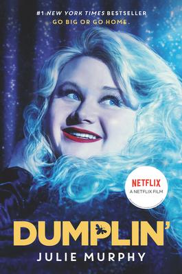 Dumplin' Movie Tie-in Edition (Dumplin' #1) Cover Image